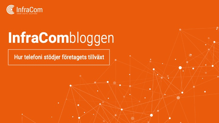 infracombloggen-Hur telefoni stödjer företagets tillväxt