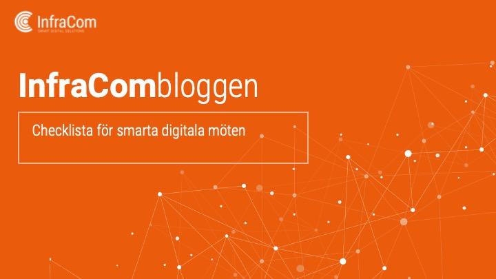 Checklista för smarta digitala möten infracom