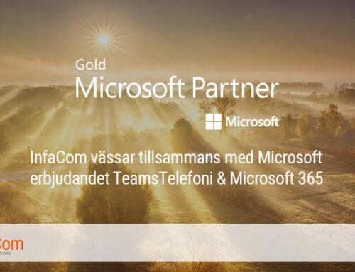 InfraCom vässar tillsammans med Microsoft erbjudandet TeamsTelefoni & Microsoft 365